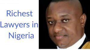 2019 Most richest lawyers in Nigeria