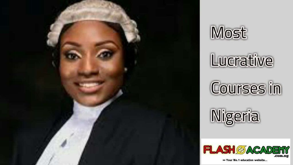 Law is one of the most lucrative courses in Nigeria