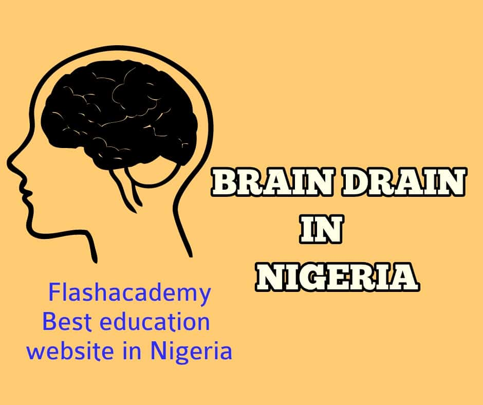 Brain drain causes, effects and solutions in Nigeria