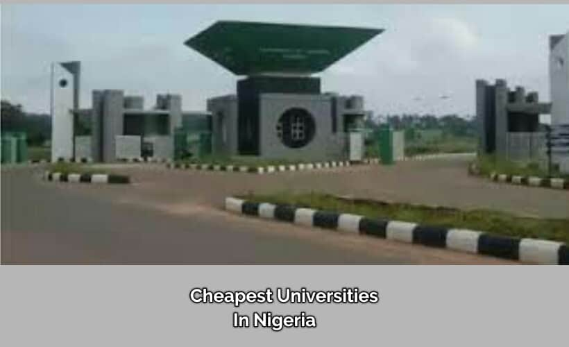 UNN is one of the cheapest universities in Nigeria