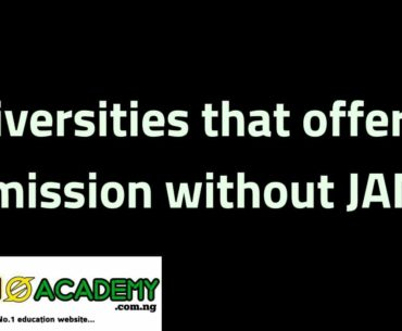 universities that offer admission without jamb